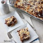 One of the classic recipes that everyone loves. Seven Layer Magic Coconut Bars are made quick and easy and always satisfying!