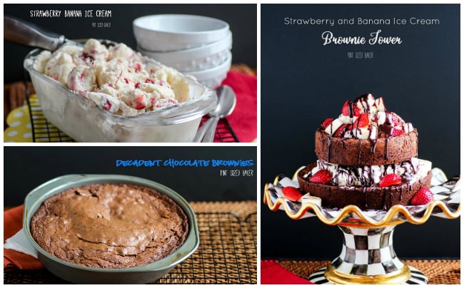 Three awesome recipes - one decadent dessert. Strawberry Banana Ice Cream. Decadent Chocolate Brownies. Brownie and Ice Cream Tower Dessert