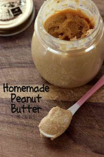 Homemade peanut butter - so much better than from the grocery store.