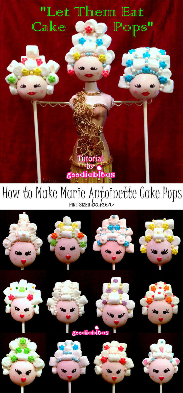 How to make these amazing Marie Antoinette Cake Pops. A complete tutorial with step-by-step images.