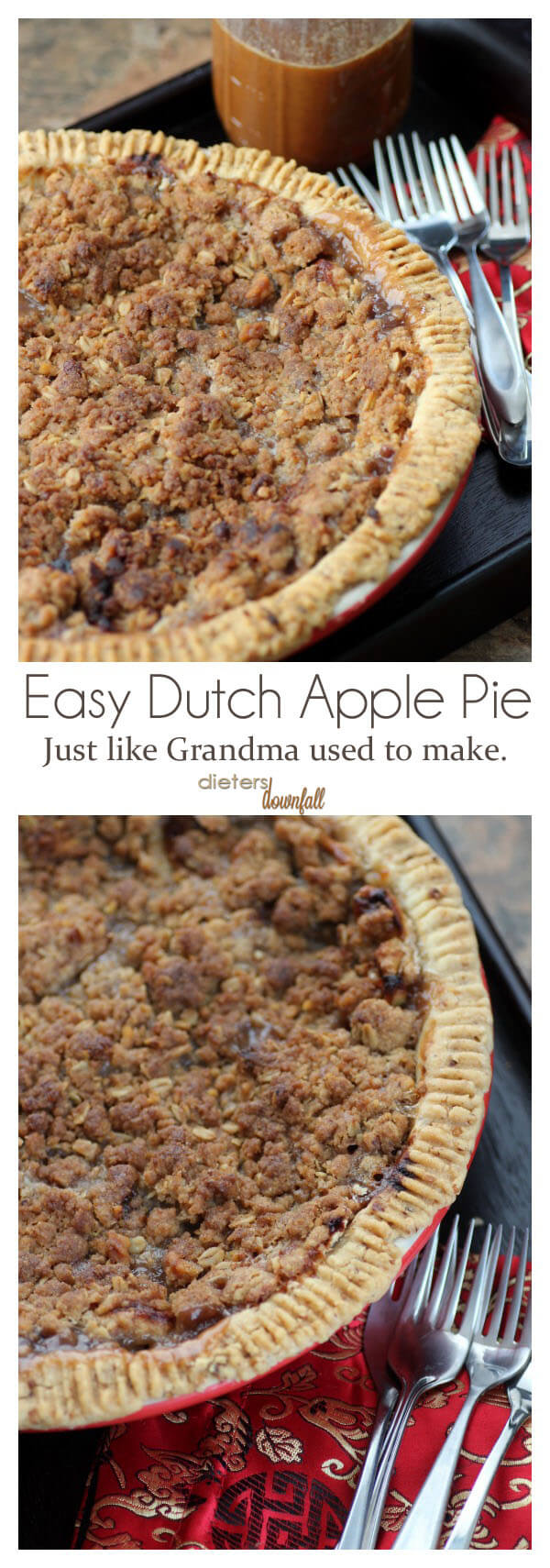 Easy Dutch Apple Pie Recipe. Flaky crust and crunchy topping. from #DietersDownfall