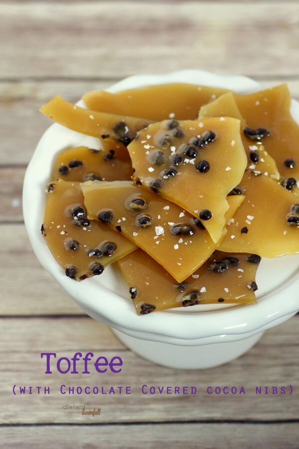 Toffee with Chocolate covered Cocoa Nibs and a hint of Cinnamon. from #DietersDownfall