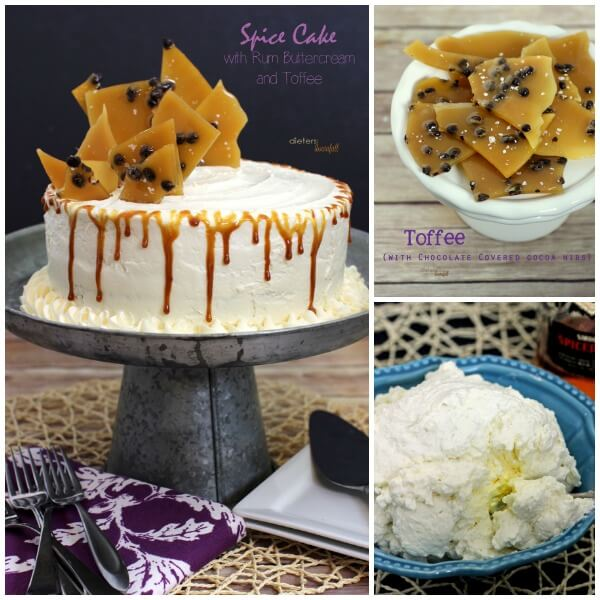 Three awesome recipes for one awesome Spice Cake with Rum Buttercream and Spiced Toffee. from #DietersDownfall