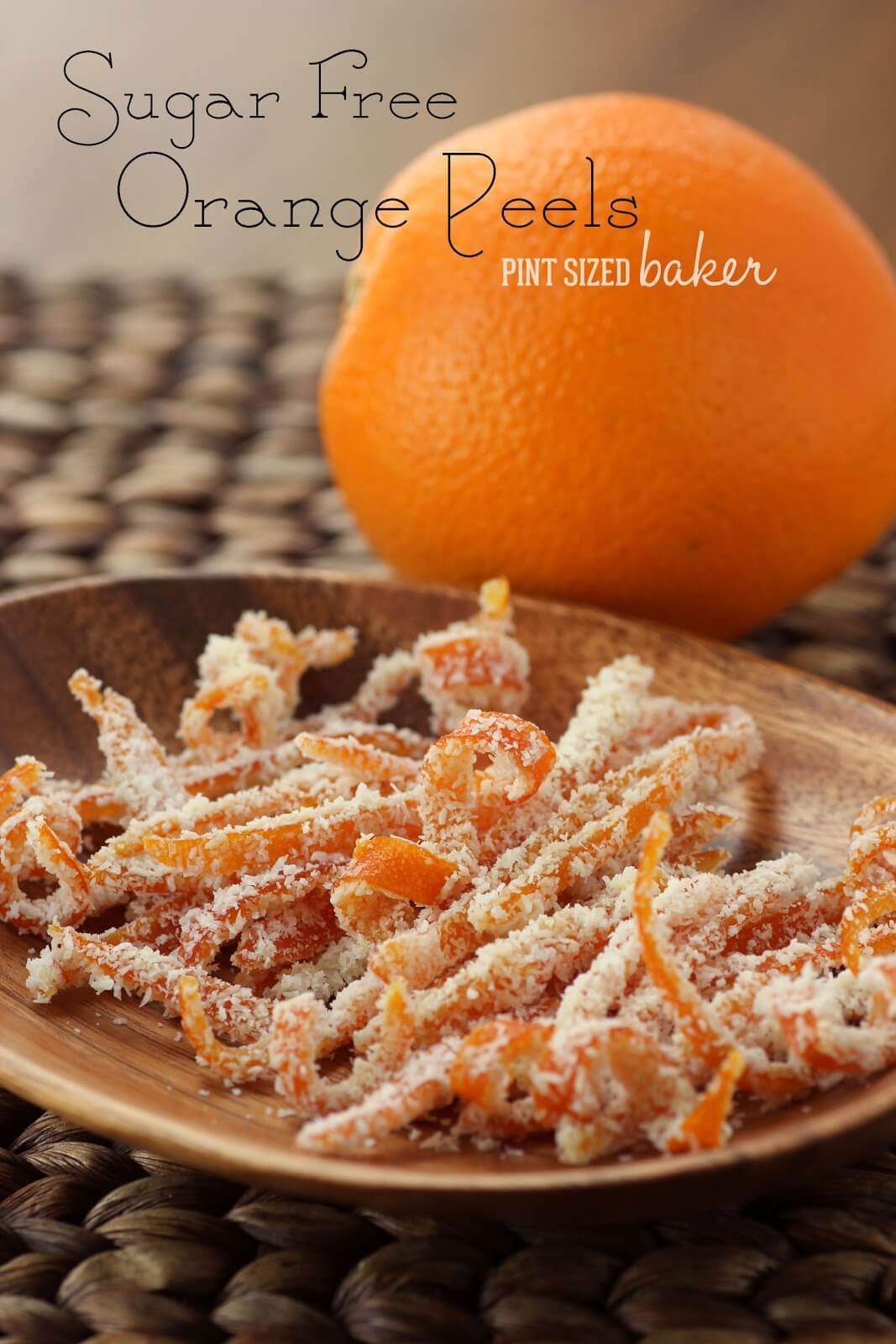 Sugar Free Candied Orange Peel Pint Sized Baker
