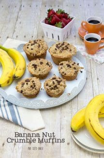 These Banana Nut Crumble Muffins are a yummy way to start your day. They're also a great way to end your day!
