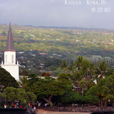 Sweet Destinations – Kailua-Kona, Hawaii