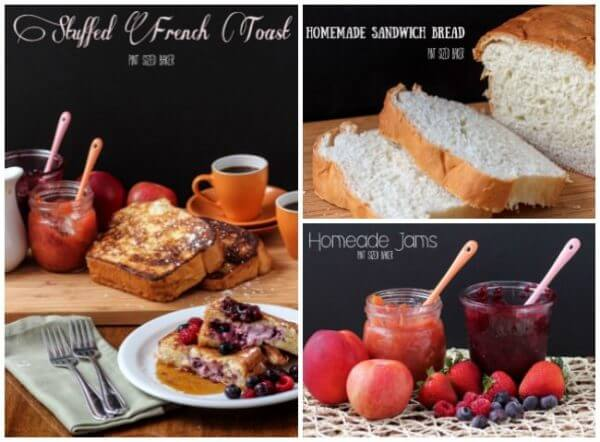 Recipes for Stuffed French Toast including homemade sandwich bread and homemade jams.