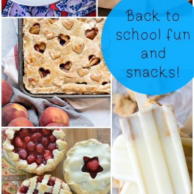 Back to School Fun and Snacks!