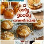 12 amazing ooey-gooey Caramel Recipes that you can make at home! From apples to shortcake, pancakes and muffins - this collection has it all!