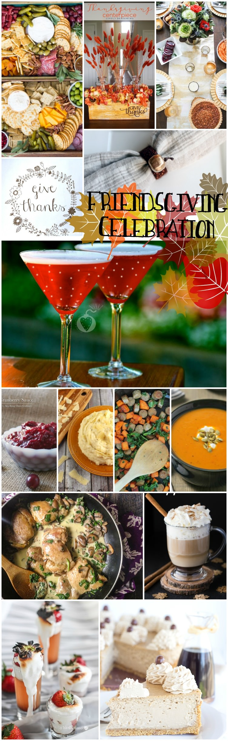 A Friendsgiving Celebration to remember! From decor to dinner, drinks, and dessert.