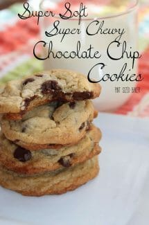 Soft and Chewy Chocolate Chip Cookies that last for days!
