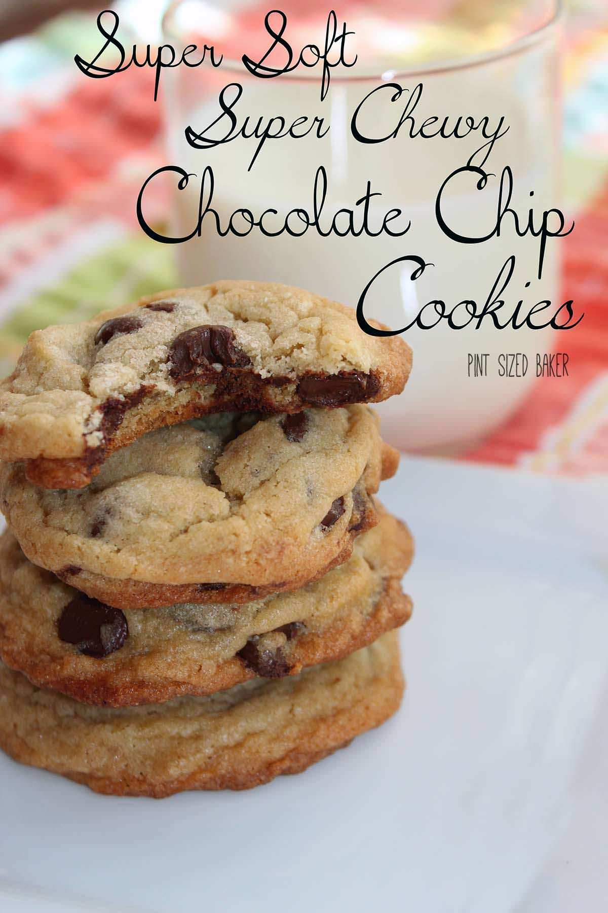 Squishy Chocolate Chip Cookies : Soft and Chewy Chocolate Chip Cookies - Pint Sized Baker