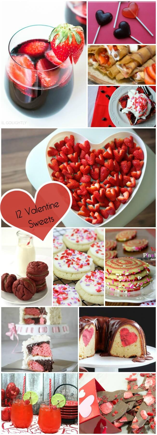 12 Valentine Sweets for your Sweetheart. It's a Valentine Extravaganza!