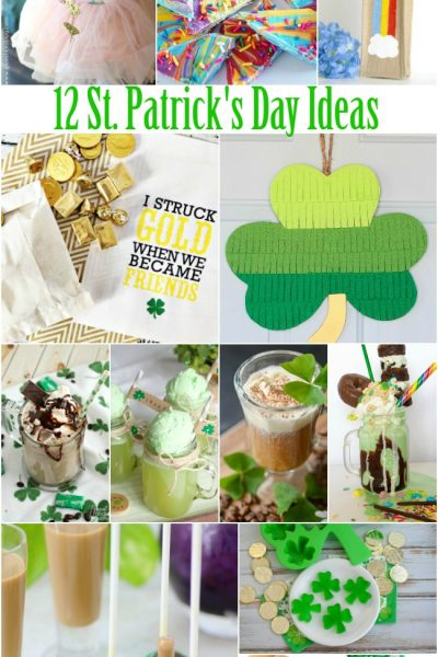 Luck of the Irish – 12 St. Patrick's Day Ideas