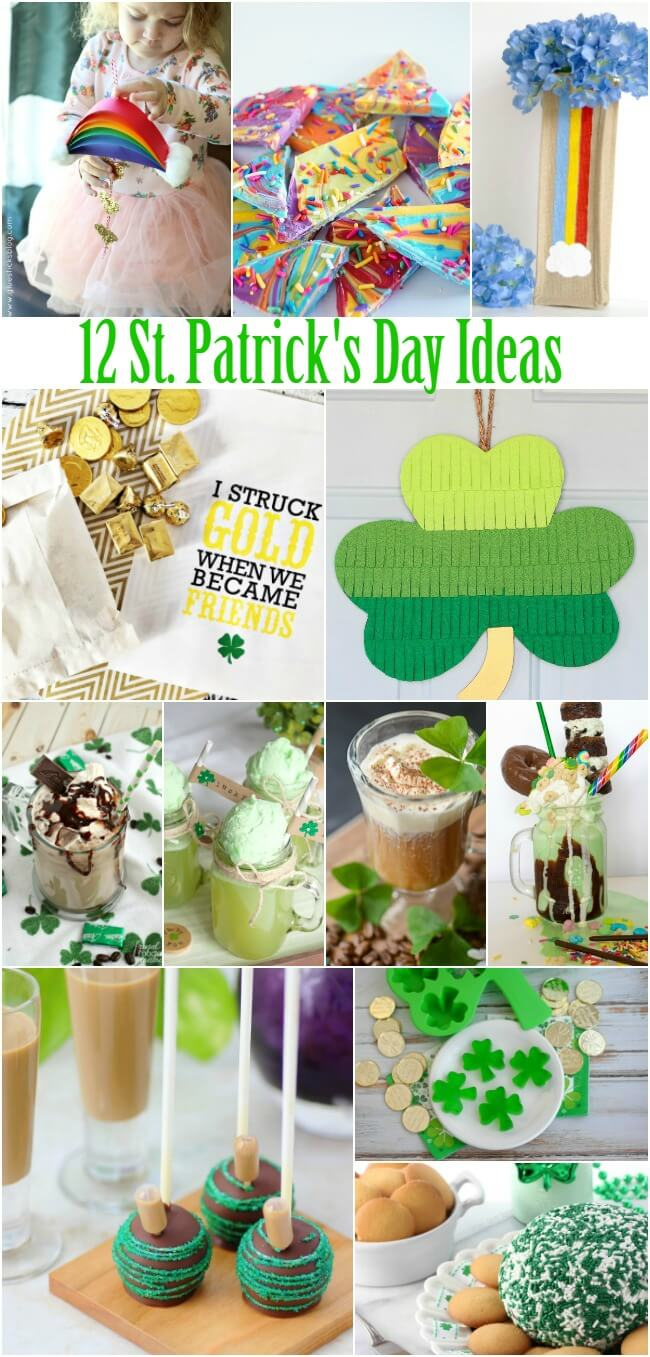 12 great St. Patrick's Day Ideas for recipes and crafts for the whole family!
