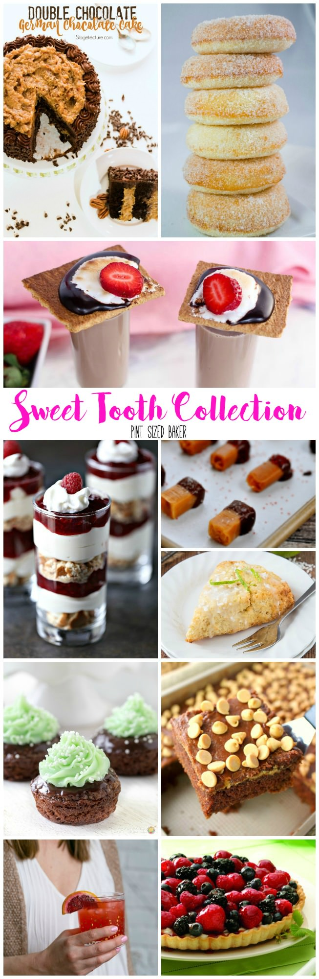 A great Sweet Tooth Collection! 10 recipes for amazing treats for breakfast, snack time, and dessert!