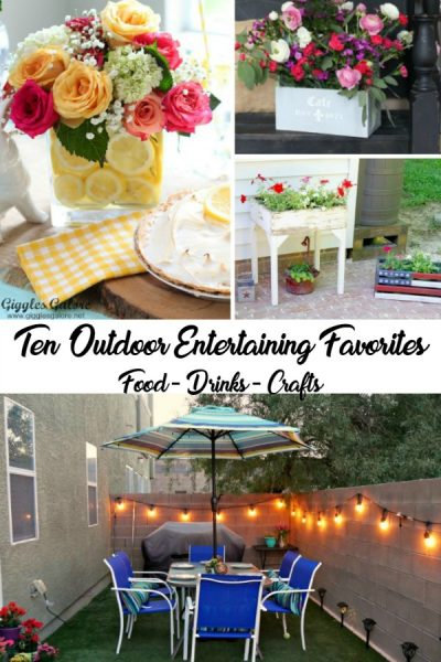 10 Outdoor Entertaining Favorites – food and crafts