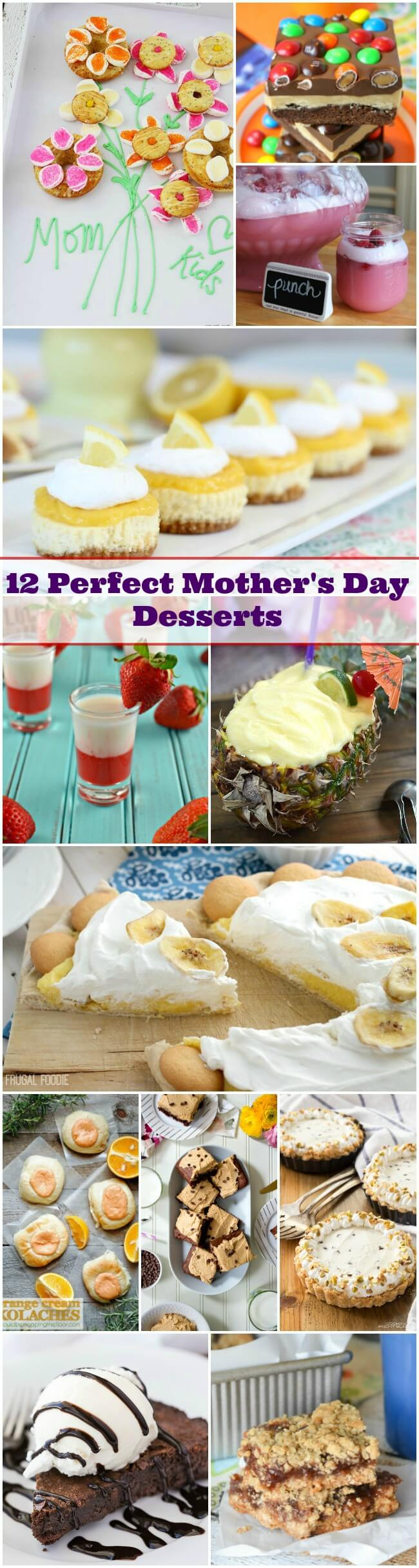 12 Perfect Mother's Day Desserts that are sure to make Mom happy! There's chocolate, cheesecake, drinks, brownie, and more that Dad and the kids can make!