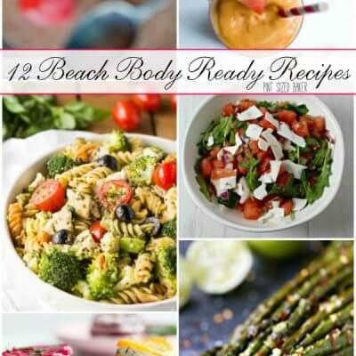 12 Beach Body Ready Recipes