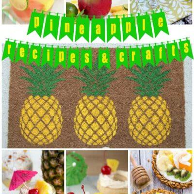 Pineapple Recipes and Crafts