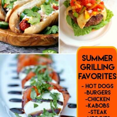 Summer Grilling Favorites