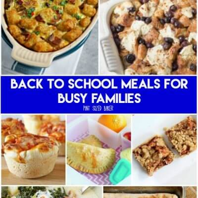 Back to School Meals for Busy Families