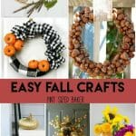 These 12 Easy Fall Crafts for Families will keep you busy and have have your home ready with fall colors and decor in no time.