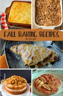 15 Fall Baking Recipes – breakfast, lunch, dinner and dessert