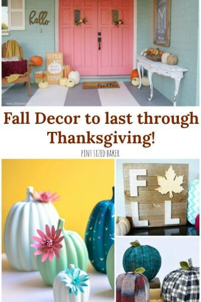 Fall Decor to last through Thanksgiving!