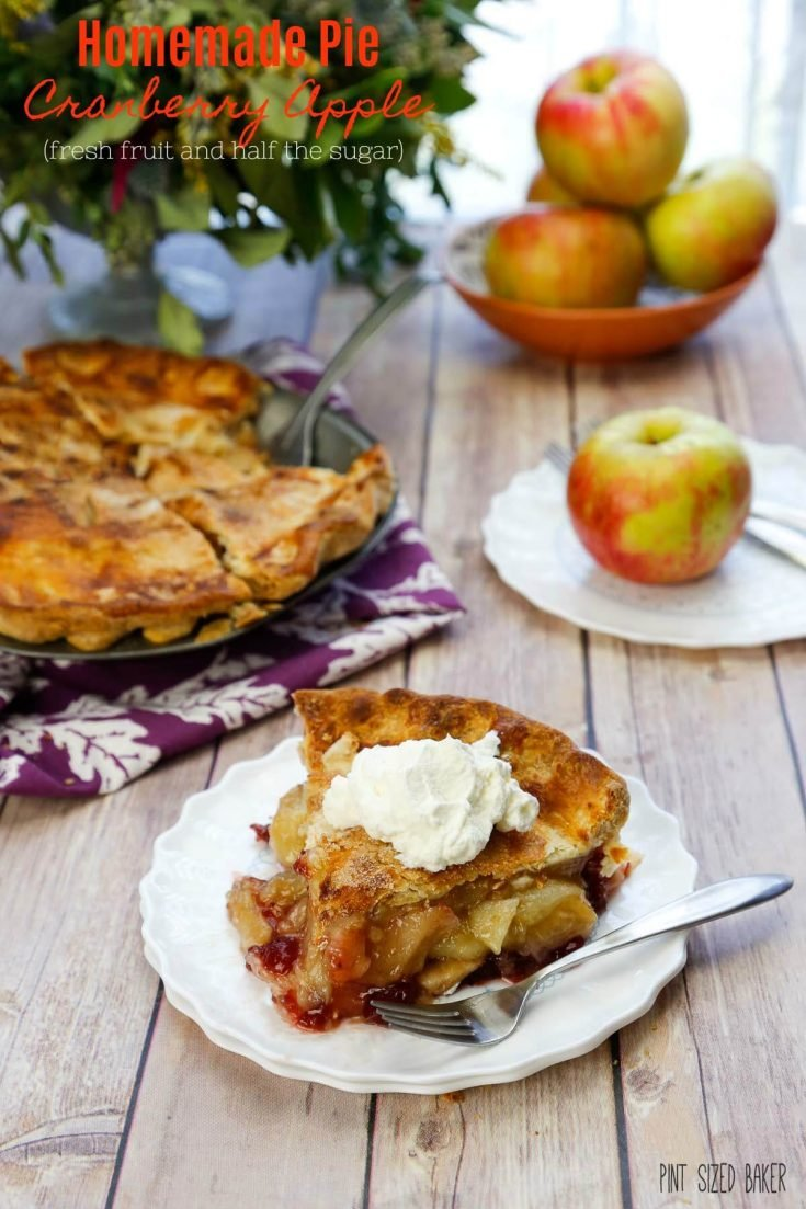 Homemade Cranberry Apple Pie - Fresh fruit and Low Sugar