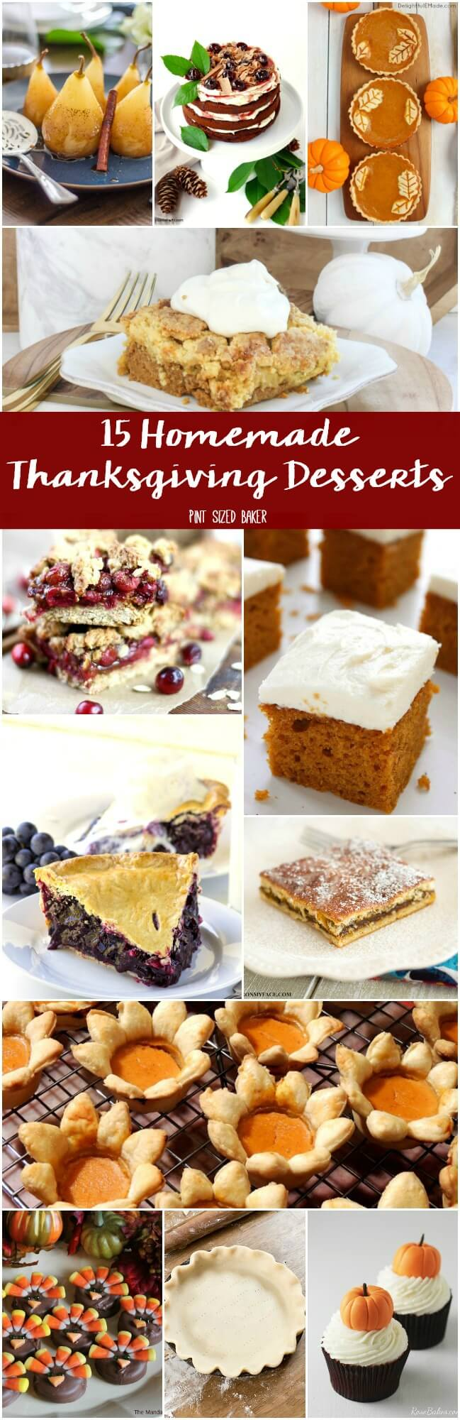 Homemade Thanksgiving Dessert Ideas that are easy to make ahead of time so that you don't have to stress out on Thanksgiving.