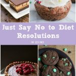I suggest you just say NO to diet resolutions for the new year! Here's 13 awesome treats to keep you busy in the kitchen baking.