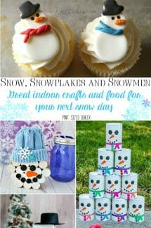 Snow, Snowflakes and Snowmen – crafts and food