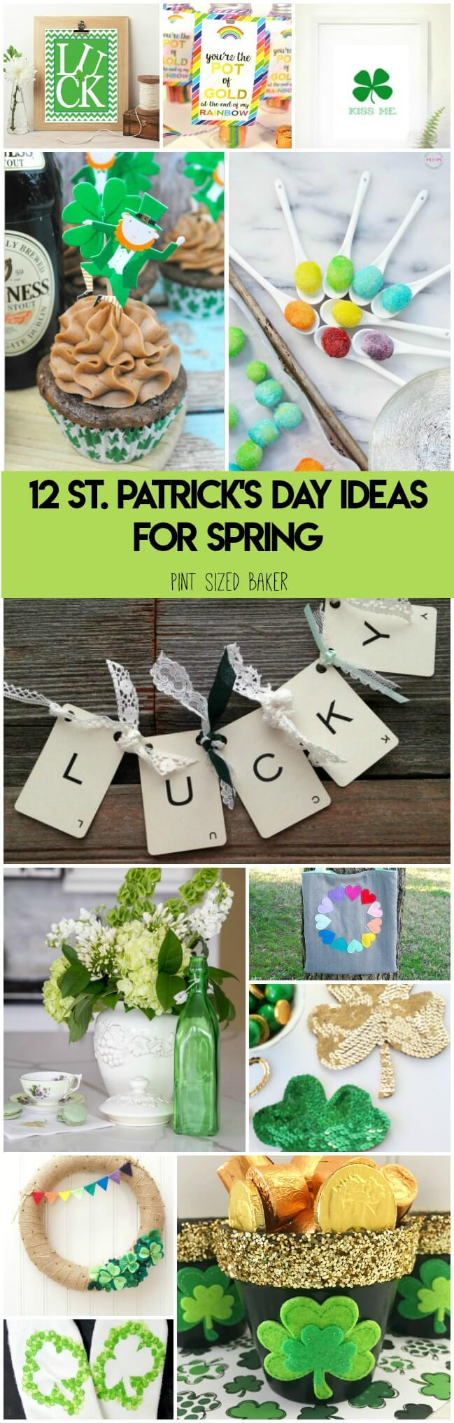 Here's 12 St. Patrick's Day ideas for Spring - decor, crafts, and food that'll brighten up your home and make a rainbow for a cloudy day!