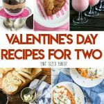A collection of Valentine's Day Recipes for Two - or more. I've got something special for your significant other and the family.