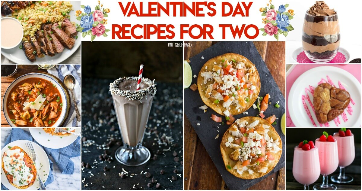 Valentine S Day Recipes For Two Or More Pint Sized Baker