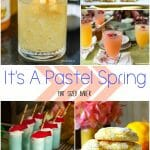 Spring is in the air and you can eat, drink and make these Pastel Spring drinks, treats and crafts with your family.