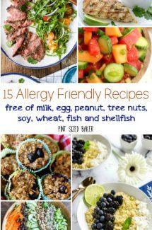 15 Allergy Friendly Recipes – Invite Everyone Over!