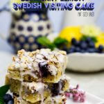 Bake the new neighbors this blueberry lemon Swedish visiting cake recipe. It's simple and delicious and perfect to give and receive.