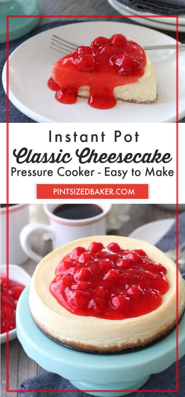 You won't believe how easy it is to make a Cheesecake in your Instant Pot. Top it with some cherry pie filling for a weeknight dessert!