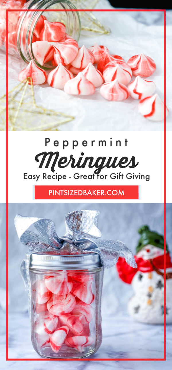 """A collage image with the text """"Peppermint Meringues - Easy Recipe and great for gift giving""""."""
