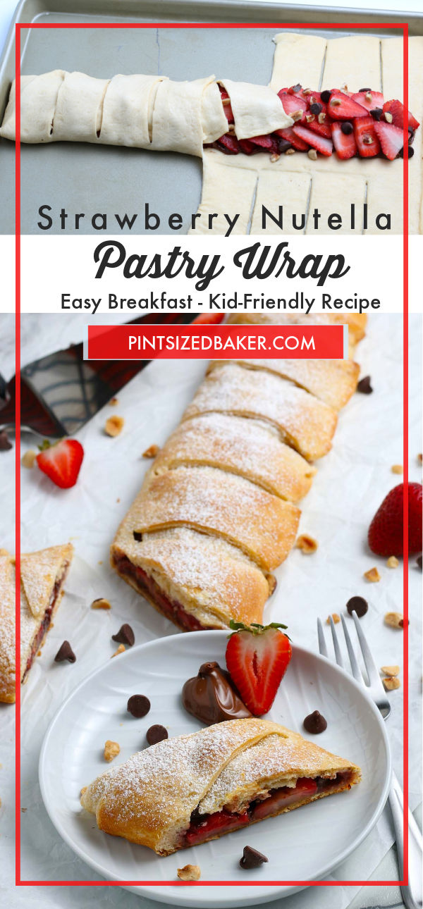 """A collage image with text """"Strawberry Nutella Pastry Wrap""""."""